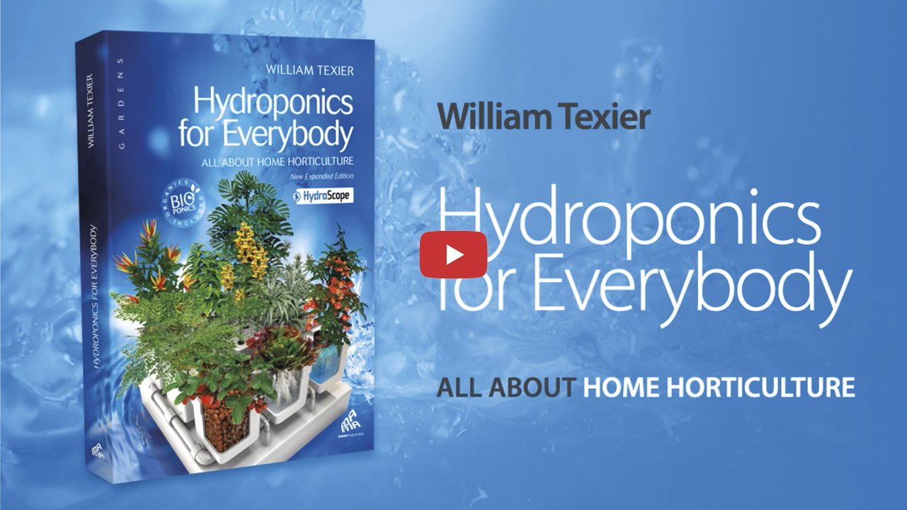 "About ""Hydroponics for Everybody"" by William Texier"